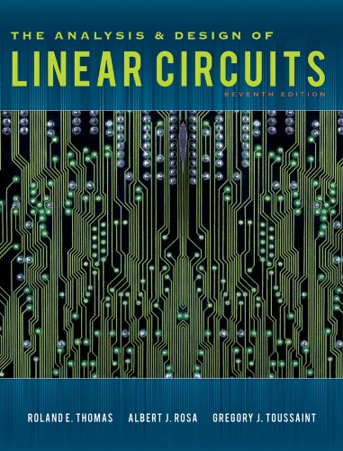 The Analysis and Design of Linear Circuits: Roland E. Thomas,