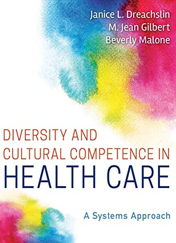 Diversity and Cultural Competence in Health Care:
