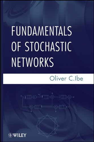 9781118065679: Fundamentals of Stochastic Networks