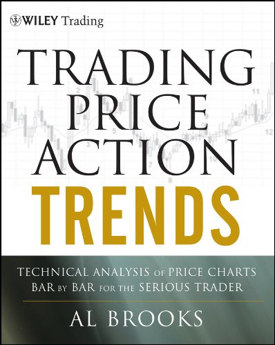 9781118066515: Trading Price Action Trends: Technical Analysis of Price Charts Bar by Bar for the Serious Trader (Wiley Trading)