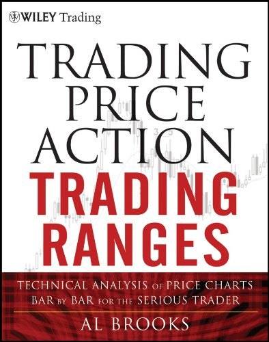 9781118066676: Trading Price Action Trading Ranges: Technical Analysis of Price Charts Bar by Bar for the Serious Trader