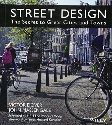 9781118066706: Street Design: The Secret to Great Cities and Towns