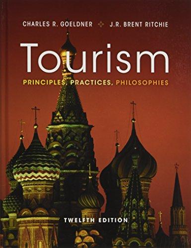 9781118071779: Tourism: Principles, Practices, Philosophies