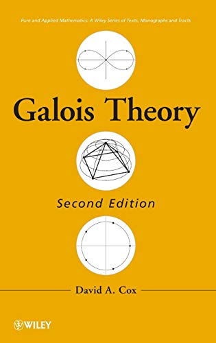 9781118072059: Galois Theory: 106 (Pure and Applied Mathematics: A Wiley Series of Texts, Monographs and Tracts)