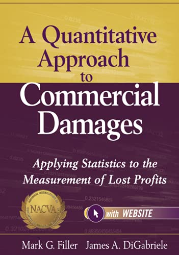9781118072592: A Quantitative Approach to Commercial Damages, + Website: Applying Statistics to the Measurement of Lost Profits