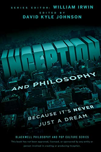 9781118072639: Inception and Philosophy: Because It's Never Just a Dream