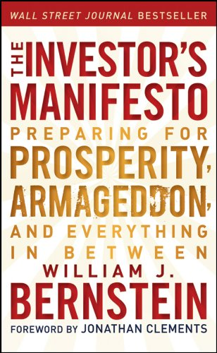 9781118073766: The Investor's Manifesto: Preparing for Prosperity, Armageddon, and Everything in Between