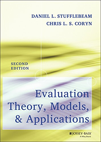 9781118074053: Evaluation Theory, Models, and Applications (Research Methods for the Social Sciences)