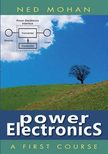 9781118074800: Power Electronics: A First Course