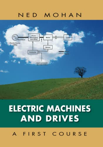 Electric Machines and Drives: Mohan, Ned