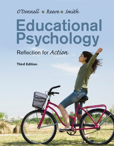 Educational Psychology : Reflection for Action 3rd Edition: O'Donnell, Angela; Reeve, Johnmarshall;...