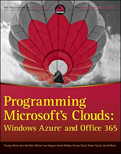 9781118076569: Programming Microsoft's Clouds: Windows Azure and Office 365