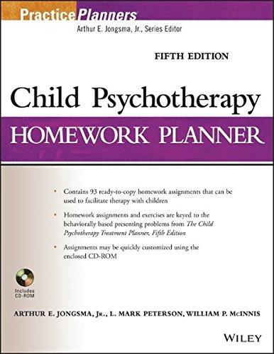 Child Psychotherapy Homework Planner (PracticePlanners): Jongsma Jr., Arthur E.; Peterson, L. Mark;...
