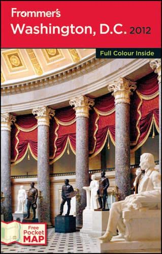 Washington Dc 2012 International Edition (Frommers Color Complete Guides): Elise H Ford