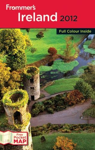 Frommers Ireland 2012 International Edit (Frommers Complete Guides): Christi Daugherty