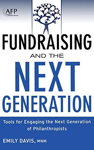 9781118077023: Fundraising and the Next Generation, + Website: Tools for Engaging the Next Generation of Philanthropists