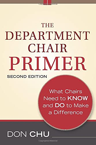9781118077443: The Department Chair Primer: What Chairs Need to Know and Do to Make a Difference