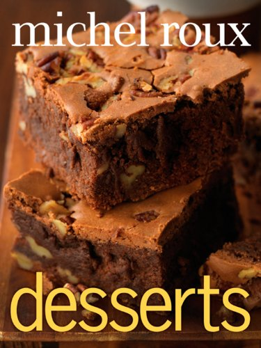 Desserts (Hardcover): Michel Jr. Roux