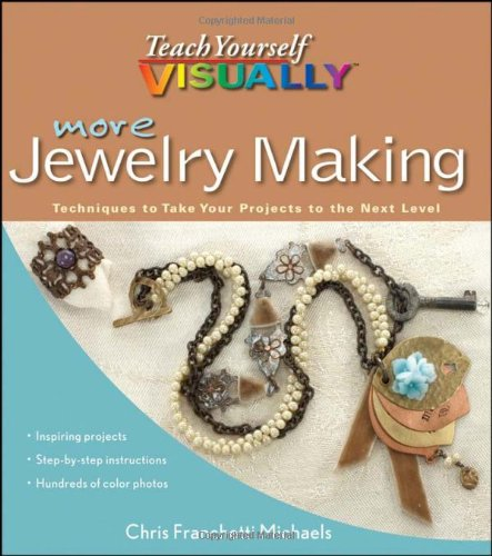 9781118083345: More Teach Yourself VISUALLY Jewelry Making: Techniques to Take Your Projects to the Next Level