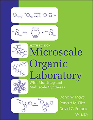 Microscale Organic Laboratory with Multistep and Multiscale: Mayo, Dana W.;