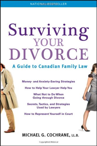 9781118083963: Surviving Your Divorce: A Guide To Canadian Family Law
