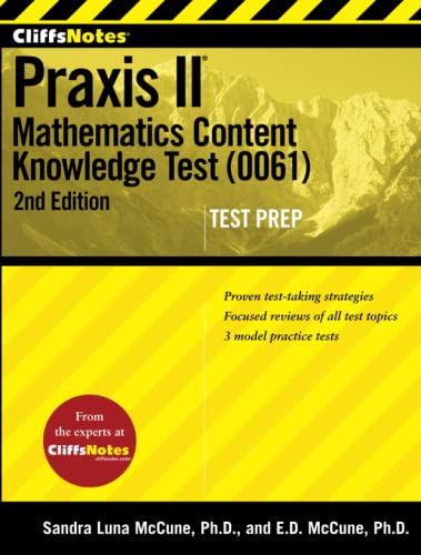 9781118085554: CliffsNotes Praxis II: Mathematics Content Knowledge Test (0061), Second Edition