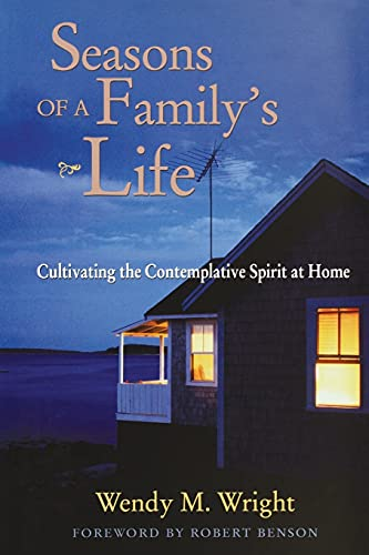 9781118086247: Seasons of a Family's Life: Cultivating the Contemplative Spirit at Home