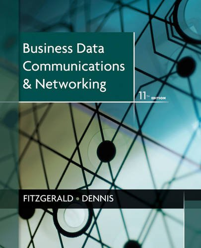 Business Data Communications and Networking: Jerry FitzGerald