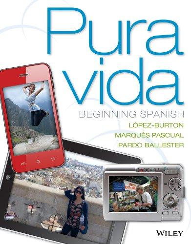9781118087107: Pura vida: Beginning Spanish (Spanish Edition)