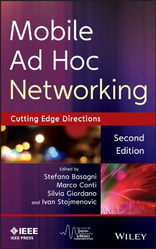 Mobile Ad Hoc Networking The Cutting Edge: Stefano Basagni, Marco