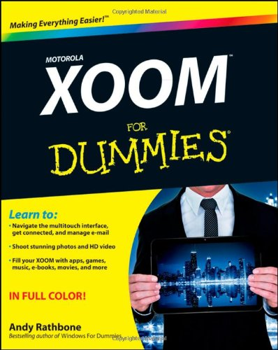 9781118088357: Motorola XOOM For Dummies