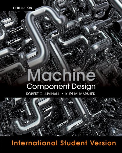 9781118092262: Machine Component Design, 5th Edition International Student Version