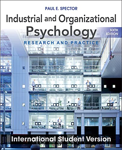 9781118092279: Industrial and Organizational Psychology: Research and Practice. Paul E. Spector