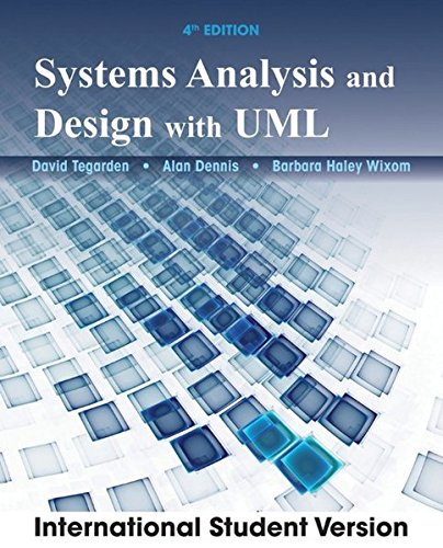 Systems Analysis and Design with UML: David P. Tegarden,