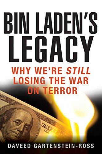 9781118094945: Bin Laden's Legacy: Why We're Still Losing the War on Terror