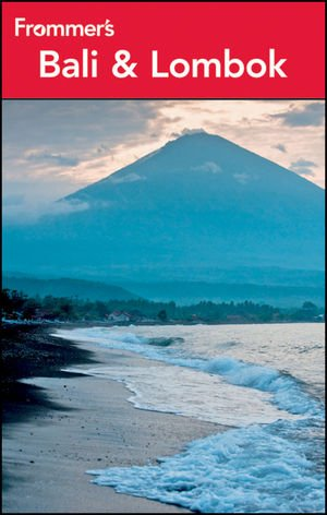 Frommer's Bali and Lombok (Frommer's Complete Guides): Lin-Liu, Jen, Lee,