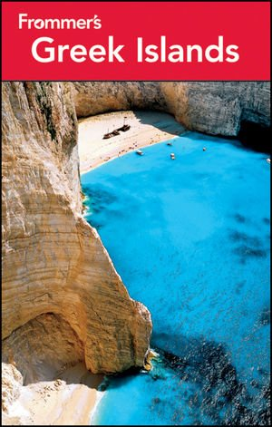 9781118096024: Frommer's Greek Islands (Frommer's Complete Guides)