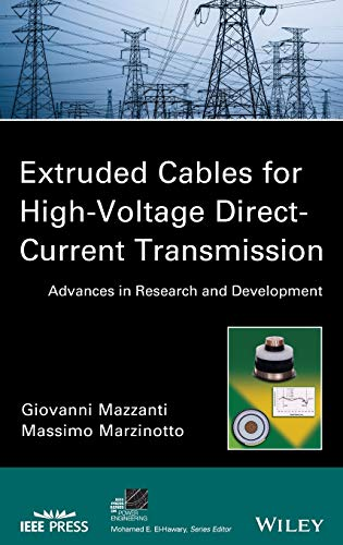 9781118096666: Extruded Cables for High Voltage Direct Current Transmission: Advances in Research and Development (IEEE Press Series on Power Engineering)
