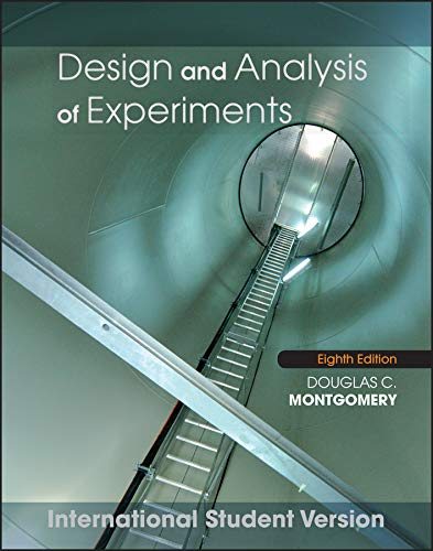 Design And Analysis Of Experiments 8 I.S.ed: Montgomery, Douglas C.