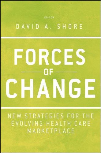 9781118099131: Forces of Change: New Strategies for the Evolving Health Care Marketplace