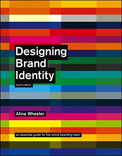 9781118099209: Designing Brand Identity: An Essential Guide for the Whole Branding Team, 4th Edition