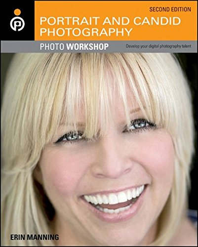 9781118100059: Portrait and Candid Photography Photo Workshop