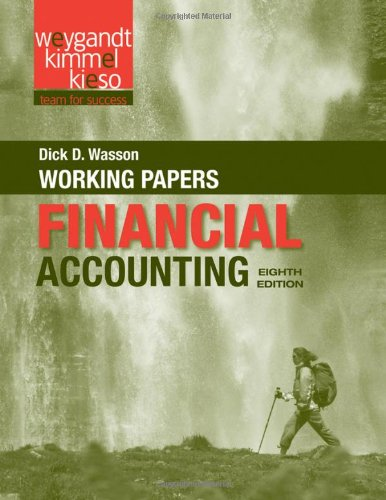 Working Papers to accompany Financial Accounting, 8e: Jerry J. Weygandt,