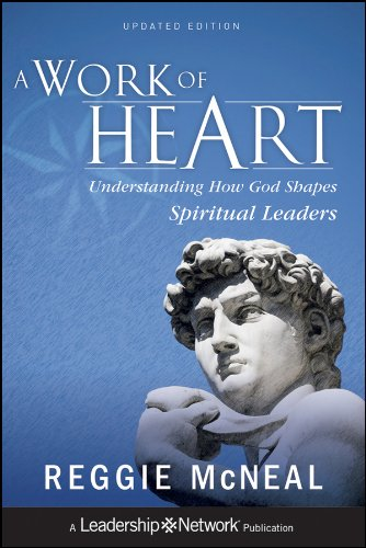 A Work of Heart: Understanding How God Shapes Spiritual Leaders (1118103181) by Reggie McNeal