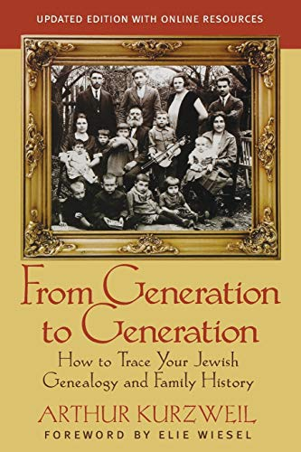 9781118104422: From Generation to Generation: How to Trace Your Jewish Genealogy and Family History