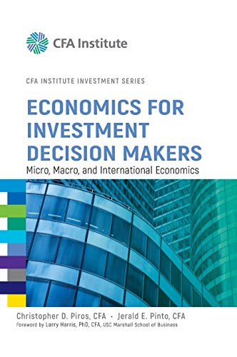 9781118105368: Economics for Investment Decision Makers: Micro, Macro, and International Economics