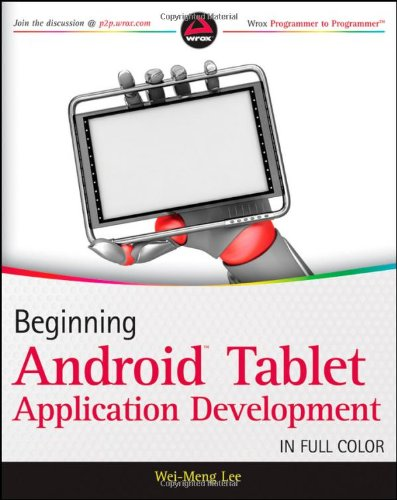 9781118106730: Beginning Android Tablet Application Development (Wrox Programmer to Programmer)