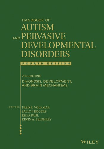 Handbook of Autism and Pervasive Developmental Disorders, Diagnosis, Development, and Brain ...