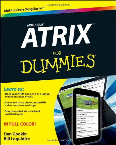 9781118107379: Motorola ATRIX For Dummies