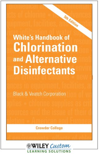 9781118109731: White's Handbook of Chlorination and Alternative Disinfectants 5th Edition for Crowder College